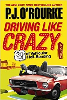 Book Driving Like Crazy: Thirty Years of Vehicular Hell-bending