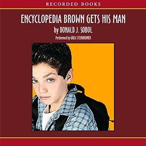 Encyclopedia Brown Gets His Man Audiobook