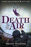 Death in the Air (The Boy Sherlock Holmes)