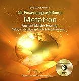 Metatron - Ancient-Master-Healing - Selbstermächtigung durch Selbsteinweihung