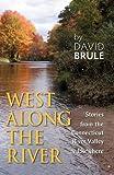 West along the River, David Brule, 1609106156