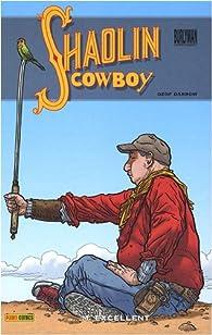 Shaolin Cowboy, Tome 2 : par Geof Darrow