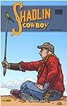Shaolin Cowboy, Tome 2 : par Darrow