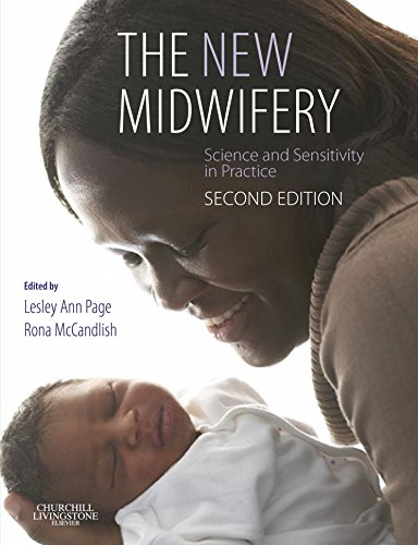 The New Midwifery: Science and Sensitivity in Practice, 2e