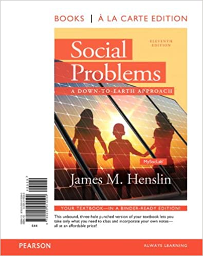 Social problems a down to earth approach books a la carte 11th social problems a down to earth approach books a la carte 11th edition james m henslin 9780205915590 amazon books fandeluxe Image collections