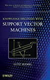 img - for Knowledge Discovery with Support Vector Machines book / textbook / text book