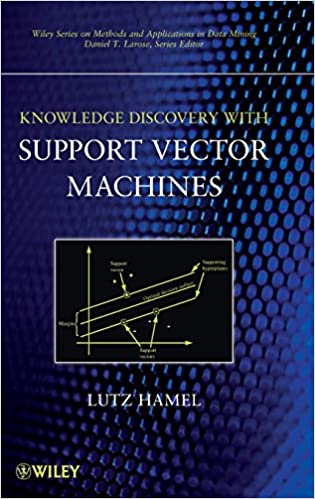 Knowledge Discovery Support Vector (Wiley Series on Methods and Applications in Data Mining)