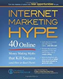Internet Marketing Hype, The Editors of Geekpreneur, 1609350200