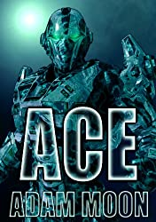 ACE (Space Cadets Book 1) (English Edition)