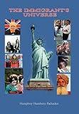 The Immigrant's Universe, Humphrey Humberto Pachecker, 1456811924