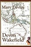 Devon Wakefield, Mary Devlin, 0595207936