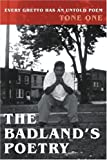 The Badland's Poetry, Tone One, 0595188494