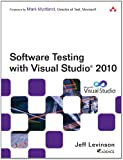 Software Testing with Visual Studio 2010 (Microsoft Windows Development Series)