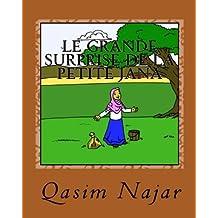 Le Grande Surprise de la Petit Jana (French Edition)