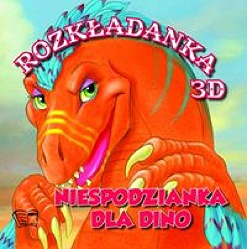 Download Niespodzianka dla Dino. Rozkladanka 3D pdf epub