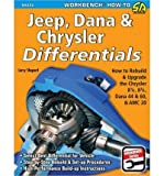 Jeep, Dana and Chrysler Differentials: How to Rebuild the 8 1/4, 8 3/4, Dana 44 and 60 and Amc 20 (Workbench How to) (Paperback) - Common