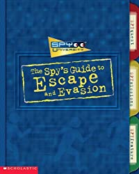 The Spy's Guide to Escape and Evasion