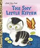 The Shy Little Kitten, Cathleen Schurr, 0307001458
