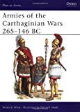 Armies of the Carthaginian Wars 265-146 BC, Terence Wise, 0850454301