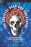 The Grateful Dead and Philosophy, , 0812696239