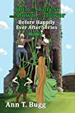 Into the Forest and Down the Tower (Before Happily Ever After Book 2)
