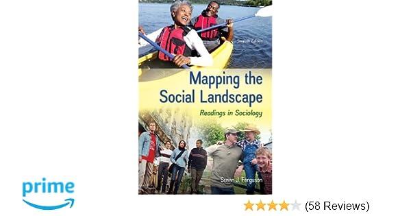 Amazon mapping the social landscape readings in sociology amazon mapping the social landscape readings in sociology 9780078026799 susan j ferguson books fandeluxe Images
