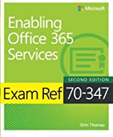 Exam Ref 70-347 Enabling Office 365 Services, 2nd Edition Front Cover