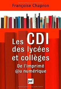 Les CDI des lycées et collèges par Chapron