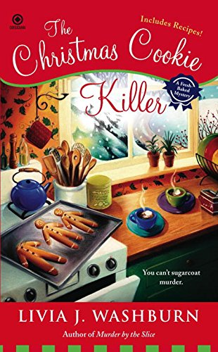 The Christmas Cookie Killer (Fresh-Baked Mystery)