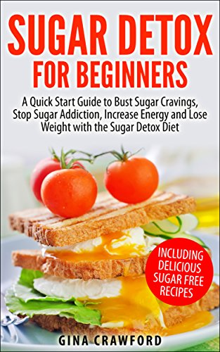 Sugar Detox For Beginners by Gina Crawford ebook deal