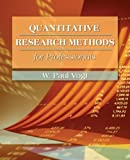 img - for Quantitative Research Methods for Professionals in Education and Other Fields 1st (first) by Vogt, W. Paul (2006) Paperback book / textbook / text book