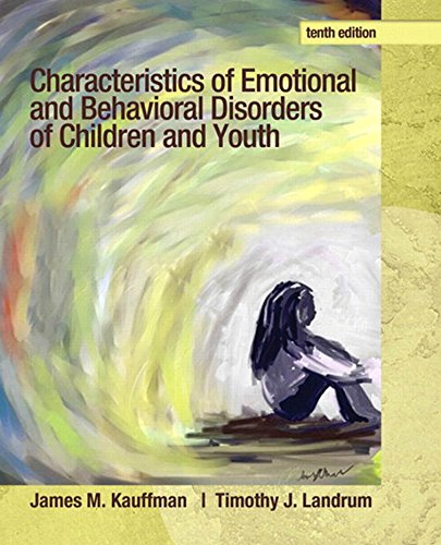Characteristics of Emotional and Behavioral Disorders of Children and Youth (10th Edition) Pdf