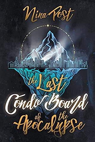 The Last Condo Board of the Apocalypse - Last Post