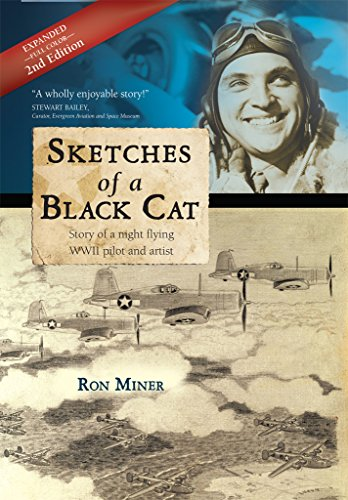 Sketches of a Black Cat: Story of a night flying WWII pilot and artist by Ron Miner