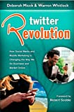 Twitter Revolution, Warren Whitlock and Deborah Micek, 1934275077
