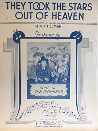 They Took The Stars Out Of Heaven (as featured by Sons of The Pioneers)