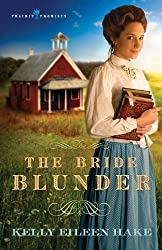 The Bride Blunder (Prairie Promises Book 3)