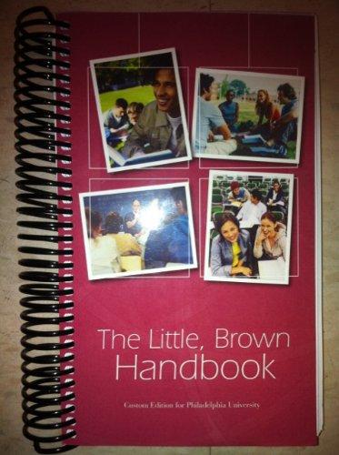 The Little, Brown Handbook Custom Edition for Philadelphia University