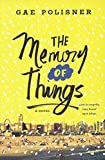 The Memory Of Things (Turtleback School & Library Binding Edition)