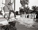 capa de Jay Boy: The Early Years of Jay Adams