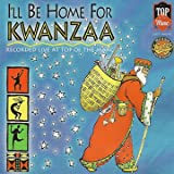 I'll Be Home For Kwanzaa
