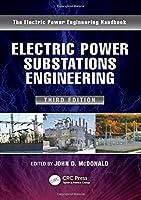 Electric Power Substations Engineering (Electrical Engineering Handbook)