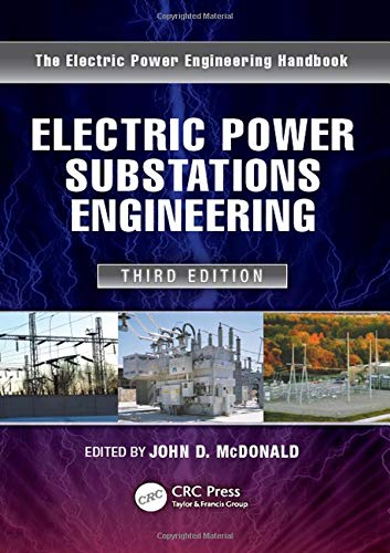 Electric Power Substations Engineering (Electrical Engineering Handbook) (Electrical Engineering Power)