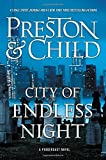 #6: City of Endless Night (Agent Pendergast series)