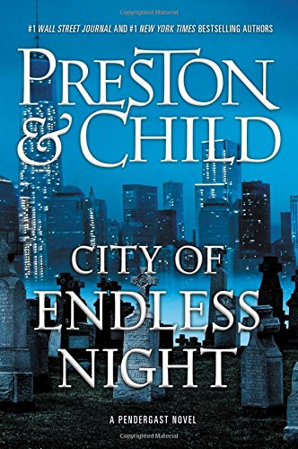 City of Endless Night (Agent Pendergast - City Stores Lincoln