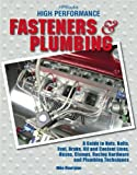 High Performance Fasteners and Plumbing, Mike Mavrigian, 1557885230