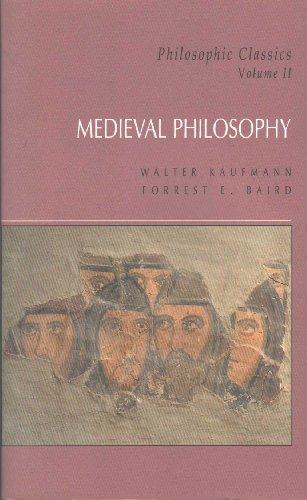 Philosophic Classics: Medieval Philosophy
