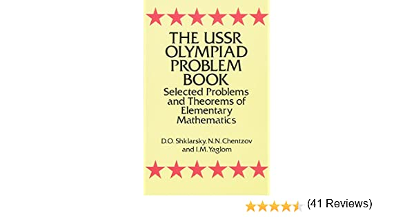 The USSR Olympiad Problem Book: Selected Problems and Theorems of Elementary Mathematics Dover Books on Mathematics: Amazon.es: Shklarsky, D. O.: Libros en idiomas extranjeros