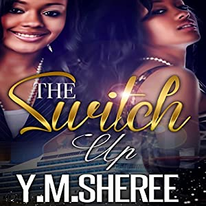 The Switch Up Audiobook
