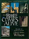 The Bible Comes Alive, Clifford Wilson and Barbara Wilson, 0892214864